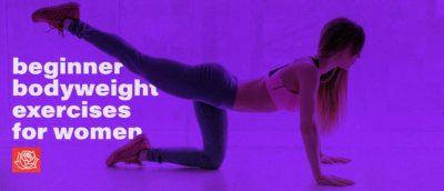 The Best Beginner Bodyweight Exercises for Women