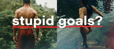 """Stupid"" goals can make you healthy"